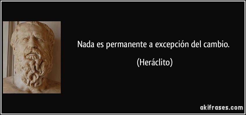 frase-nada-es-permanente-a-excepcion-del-cambio-heraclito-115067